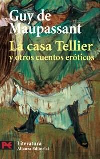 Papel La Casa Tellier Y Otros Cuentos Eróticos