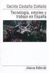 Libro Tecnologia Empleo Y Trabajo En España