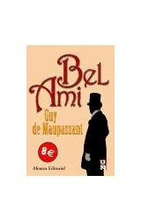Papel BEL AMI (TR. ESTHER BENITEZ) (R) (2006)