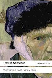 Libro Vincent Van Gogh : Vida Y Obra