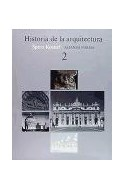 Papel HISTORIA DE LA ARQUITECTURA 2 (ALIANZA FORMA 77)