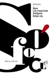 Libro Ayax - Las Traquinias - Antigona - Edipo Rey