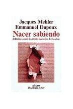 Papel NACER SABIENDO-INTRODUCCION DESARROLLO COGNITIVO DEL HOMBRE