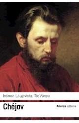 Papel IVANOV/LA GAVIOTA/TIO VANIA