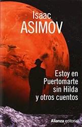 Libro Estoy En Puertomarte Sin Hilda Y Otros Cuentos