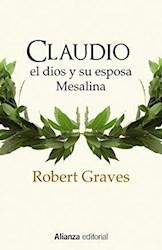 Libro Claudio El Dios Y Su Esposa Mesalina