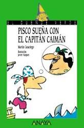 Papel Pisco Sueña Con El Capitan Caiman