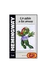 Papel UN ADIOS A LAS ARMAS (COLECCION GALERIA LITERARIA) (EDICION CENTENARIO 1899-1999) (CARTONE)