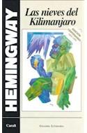 Papel NIEVES DEL KILIMANJARO (EDICION CENTENARIO 1899-1999) (CARTONE)
