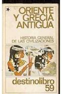Papel ORIENTE Y GRECIA ANTIGUA (HISTORIA DE LAS CIVILIZACIONE  S) (DESTINOLIBRO 59)(RUSTICA)