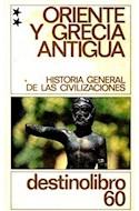 Papel ORIENTE Y GRECIA ANTIGUA 2 (HISTORIA DE LAS CIVILIZACIO  NES (DESTINOLIBRO) (RUSTICA)