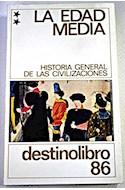 Papel EDAD MEDIA 1 (HISTORIA GENERAL DE LAS CIVILIZACIONES) (  DESTINOLIBRO 85) (RUSTICA)