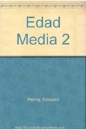 Papel EDAD MEDIA 2 (HISTORIA GENERAL DE LAS CIVILIZACIONES) (  DESTINOLIBRO 86) (RUSTICA)