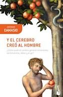 Papel Y EL CEREBRO CREO AL HOMBRE (COLECCION CIENCIA 61)