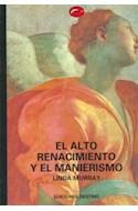 Papel ALTO RENACIMIENTO Y EL MANIERISMO (MUNDO DEL ARTE)