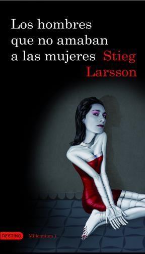 E-book Los Hombres Que No Amaban A Las Mujeres (Serie Millennium 1)