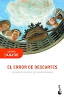 Papel ERROR DE DESCARTES LA EMOCION LA RAZON Y EL CEREBRO HUMANO (COLECCION CIENCIA 64) (BOLSILLO)