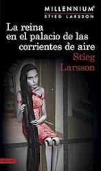 Libro 3. La Reina En El Palacio De Las Corrientes De Aire  Millennium