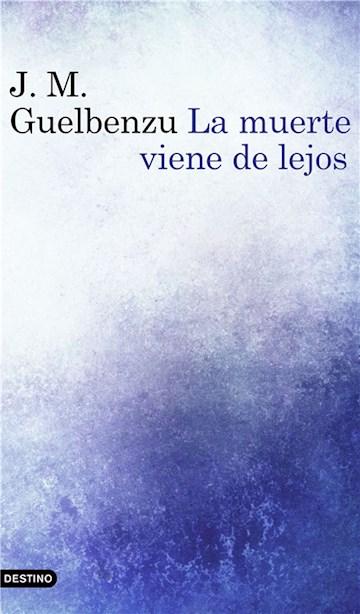 E-book La Muerte Viene De Lejos
