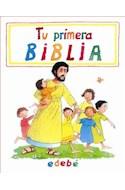 Papel TU PRIMERA BIBLIA (13 EDICION) (ILUSTRADA) (CARTONE)