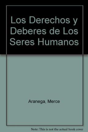 Papel Derechos Y Los Deberes De Los Seres Humanos, Los