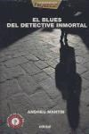 Papel Blues Del Detective Inmortal, El