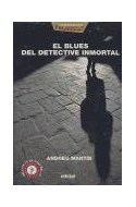 Papel BLUES DEL DETECTIVE INMORTAL (INCLUYE CD) (ASESINATOS E  N CLAVE DE JAZZ)