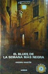 Papel Blues De La Semana Mas Negra, El
