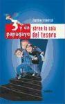 Papel 3 Y Un Papagayo - Abren La Sala Del Tesoro