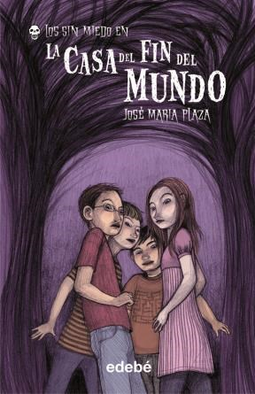 E-book 1. La Casa Del Fin Del Mundo (Los Sin Miedo)