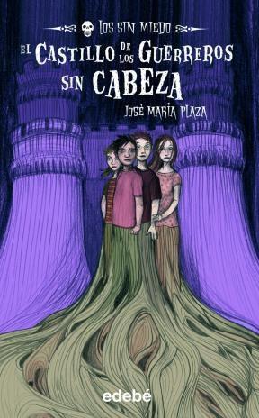 E-book 2. El Castillo De Los Guerreros Sin Cabeza