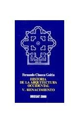 Papel HISTORIA DE LA ARQUITECTURA OCCIDENTAL V RENACIMIENTO (  BOLSILLO)