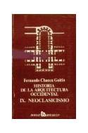 Papel HISTORIA DE LA ARQUITECTURA OCCIDENTAL IX NEOCLASICISMO  (BOLSILLO)