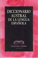 Papel DICCIONARIO AUSTRAL DE LA LENGUA ESPAÑOLA (RUSTICA)