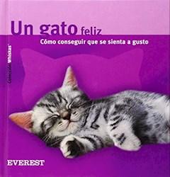 Libro Un Gato Feliz: Como Coseguir Que Se Sienta A Gusto