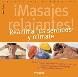 Libro Masajes Relajantes Reanima Tus Sentidos Y Mimate