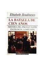 Papel BATALLA DE LOS CIEN AÑOS 1, LA-HISTORIA PSICOANALISIS FRANCI