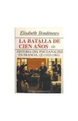 Papel BATALLA DE LOS CIEN AÑOS 2, LA-(1925-1985)-