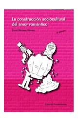 Papel LA CONSTRUCCION SOCIOCULTURAL DEL AMOR ROMANTICO