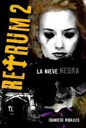 Libro 2. Retrum  La Nieve Negra