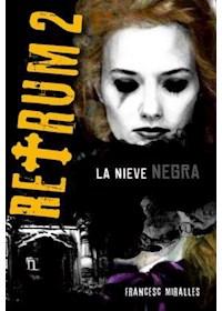 Papel Retrum 2 - La Nieve Negra