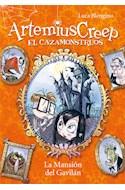 Papel ARTEMIUS CREEP EL CAZAMONTRUOS 1 LA MANSION DEL GAVILAN (RUSTICA)