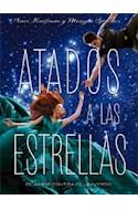 Papel ATADOS A LAS ESTRELLAS (COLECCION YOUNG) (RUSTICA)