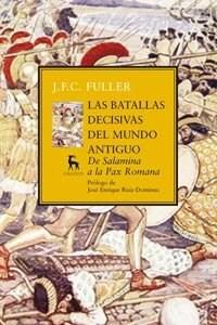 Papel Las Batallas Decisivas Del Mundo Antiguo