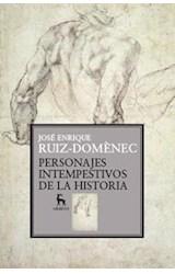 Papel PERSONAJES INTEMPESTIVOS DE LA HISTORIA