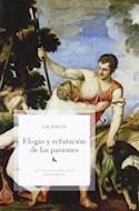 Papel ELOGIO Y REFUTACION DE LAS PASIONES [TRADUCCION ALBERTO MEDINA] (BIBLIOTECA BASICA)