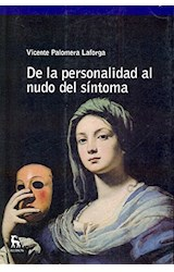 Papel DE LA PERSONALIDAD AL NUDO DEL SINTOMA