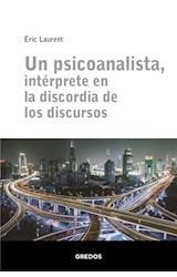 E-book Un psicoanalista, intérprete en la discordia de los discursos