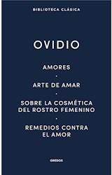 E-book Amores. Arte de amar. Sobre la cosmética del rostro femenino. Remedios contra el amor