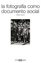 Papel La Fotografia Como Documento Social